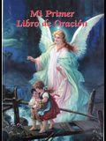 Mi Primer Libro de Oracion = My First Book of Prayer