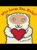 Who Loves You, Baby?