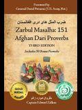 Zarbul Masalha: 151 Afghan Dari Proverbs (Third Edition)