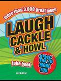 Laugh, Cackle  Howl Joke Book