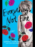 Everything's Not Fine