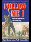 Follow Me I: The Human Element in Leadership