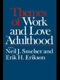 Themes of Work and Love in Adulthood