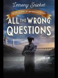 All the Wrong Questions: Question 1: Also Published as who Could That Be at This Hour?