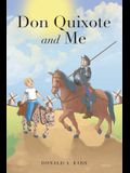 Don Quixote and Me