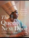 The Queen Next Door: Aretha Franklin, an Intimate Portrait