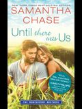 Until There Was Us