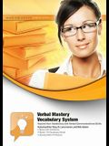 Verbal Mastery Vocabulary System: Expand Your Vocabulary and Verbal Communications Skills [With CDROM and DVD]