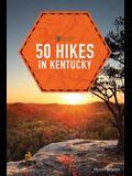 50 Hikes in Kentucky
