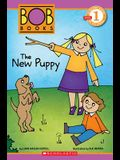 The New Puppy (Turtleback School & Library Binding Edition) (Scholastic Reader: Level 1)