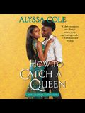 How to Catch a Queen: Runaway Royals