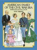American Family of the Civil War Era Paper Dolls in Full Color