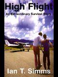 High Flight: An Extraordinary Survival Story