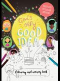 God's Very Good Idea - Coloring and Activity Book: Packed with Puzzles and Activities