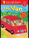 The Van (Green Light Readers Level 1)
