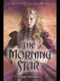 The Katerina Trilogy, Vol. III: The Morning Star