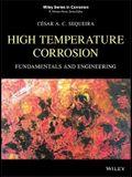 High Temperature Corrosion: Fundamentals and Engineering