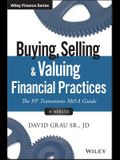 Buying, Selling, and Valuing Financial Practices, + Website: The FP Transitions M&A Guide