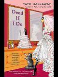 Dead If I Do