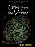Love from the Vortex & Other Poems