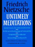 Untimely Meditations (Texts in German Philosophy)