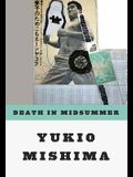 Death in Midsummer: And Other Stories