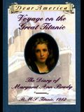 Voyage on the Great Titanic: The Diary of Margaret Ann Brady