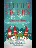 Bedtime Stories for Kids: Christmas Edition - Fun and Calming Christmas Short Stories for Kids, Children and Toddlers to Fall Asleep Fast! Reduc