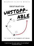 Destination Unstoppable