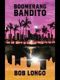 Boomerang Bandito