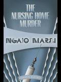 The Nursing Home Murders: Inspector Roderick Alleyn #3
