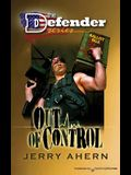 Out of Control: The Defender