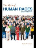 The Myth of Human Races by Alain F. Corcos