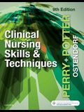 Clinical Nursing Skills and Techniques, 9e