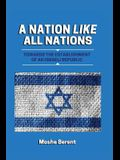 A Nation Like All Nations: Towards the Establishment of an Israeli Republic