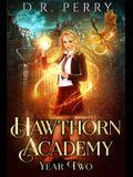 Hawthorn Academy: Year Two