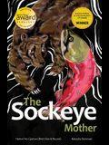 The Sockeye Mother, 1