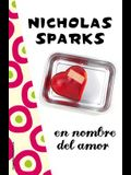 En Nombre del Amor = In the Name of Love