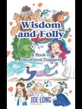 Wisdom and Folly: A Book of Devotional Doggerel
