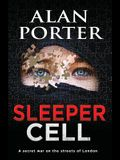 Sleeper Cell: A Secret War on the Streets of London