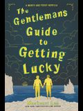 The Gentleman's Guide to Getting Lucky