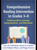 Comprehensive Reading Intervention in Grades 3-8: Fostering Word Learning, Comprehension, and Motivation