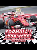 Formula 1: Zoom! Zoom! All about Formula One Racing for Kids - Children's Cars & Trucks