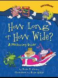 How Long or How Wide?: A Measuring Guide