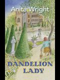 Dandelion Lady
