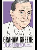 Graham Greene: The Last Interview: And Other Conversations