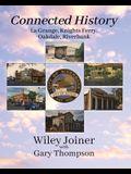 Connected History, La Grange, Knights Ferry, Oakdale, Riverbank