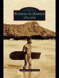 Surfing in Hawai'i: : 1778-1930