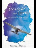 Straight and Level: A Claire Hardcastle Mystery