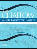 Muscle Energy Techniques: With Access to Www.Chaitowmuscleenergytechniques.com
